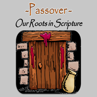 Passover Our Roots