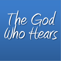 God who hears