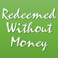 Redeemed without Money
