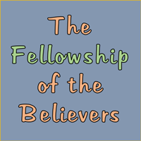 Fellowship of the Believers