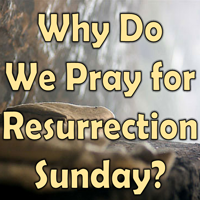 Resurrection Prayer